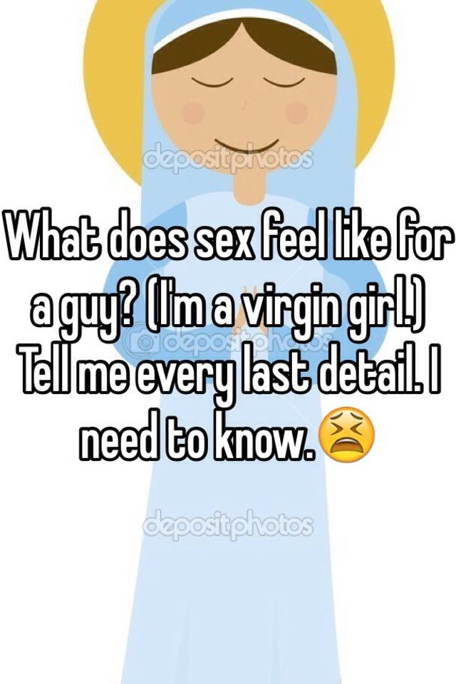 What does sex feel like for girls