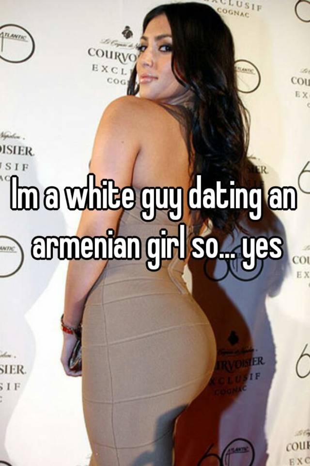 Dating armenian girl