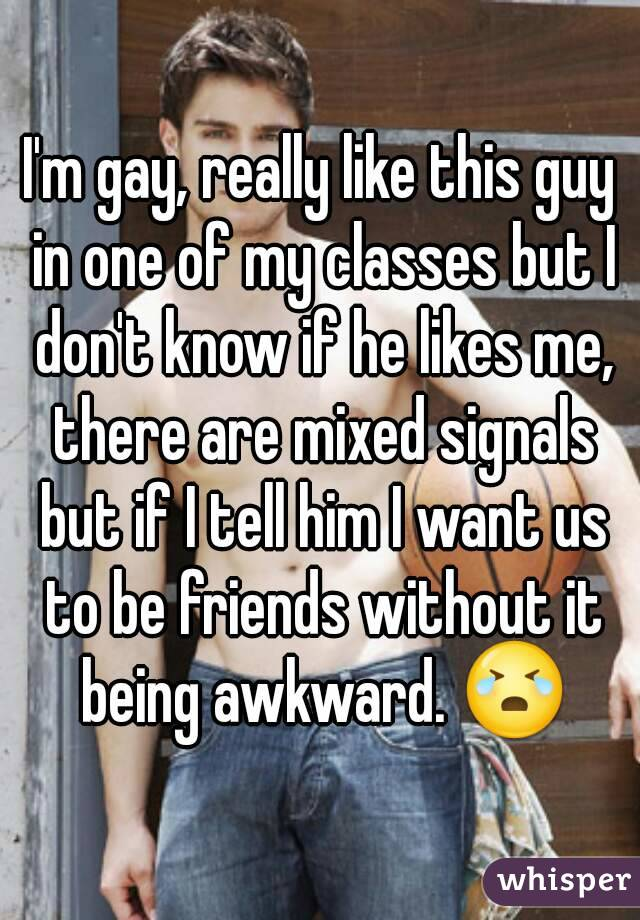 Signs That A Gay Guy Likes You