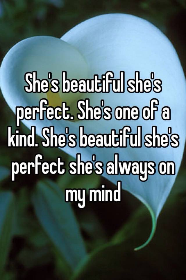 she was perfect
