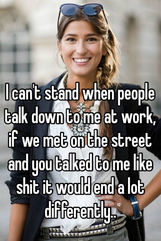 people talk to me
