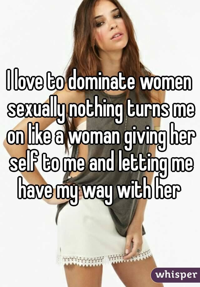 Dominate person sexually