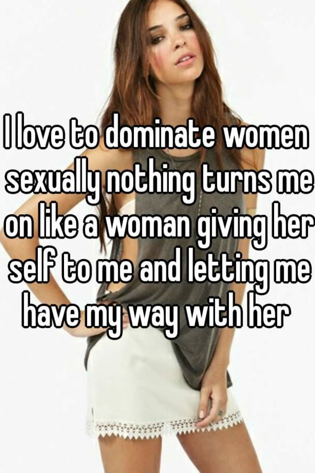 Turn A Woman On Sexually