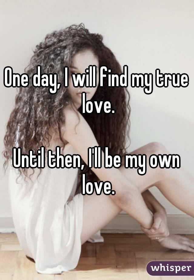Will i find my true love