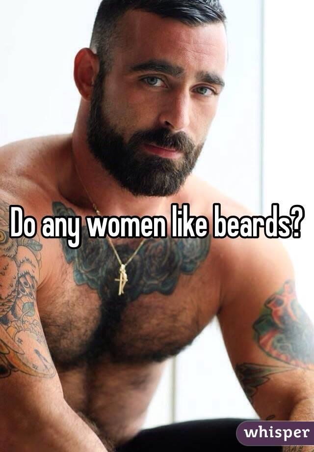 Why do women like beards