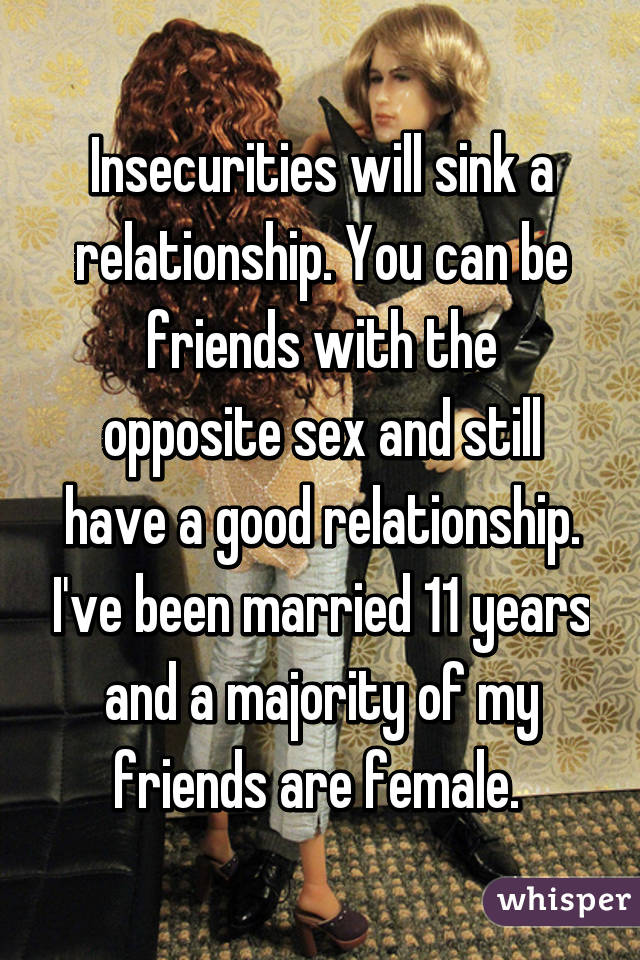 Opposite sex friends in relationships