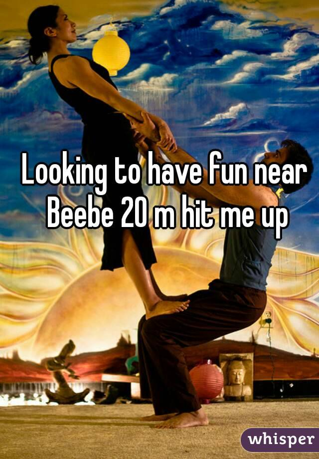Looking to have fun near Beebe 20 m hit me up