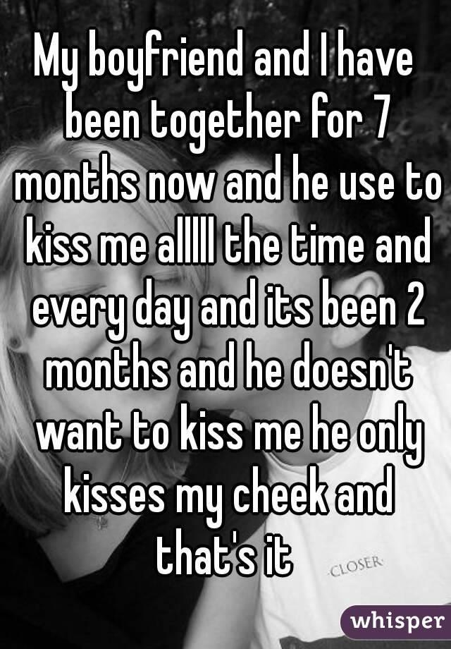 why wont he kiss me already