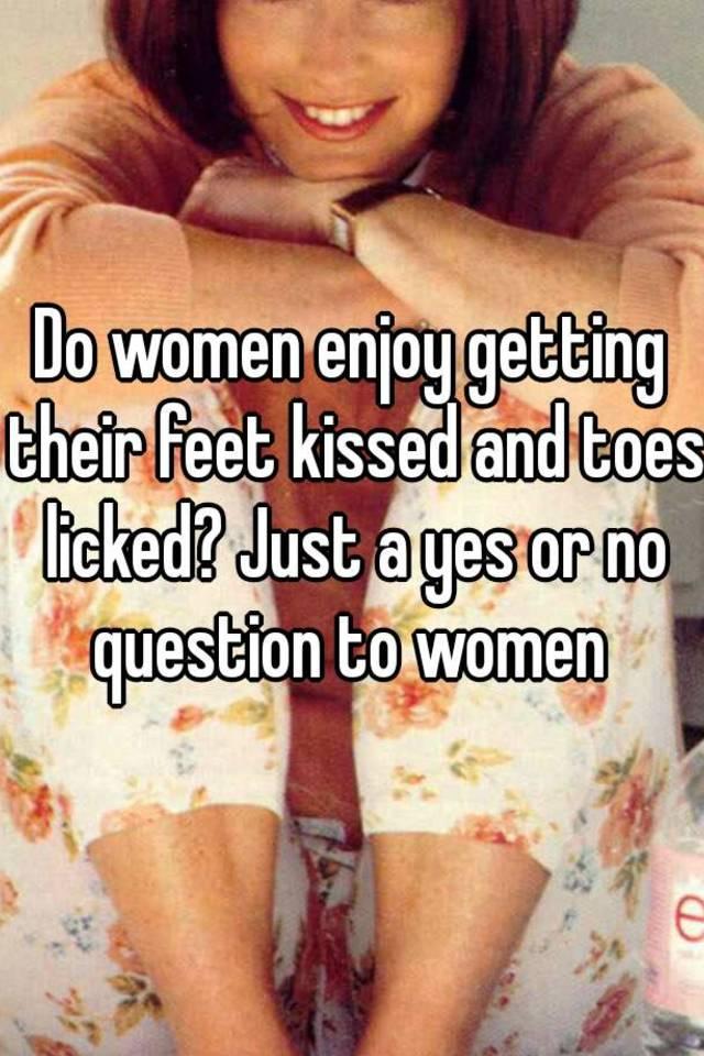 Do women like their feet licked