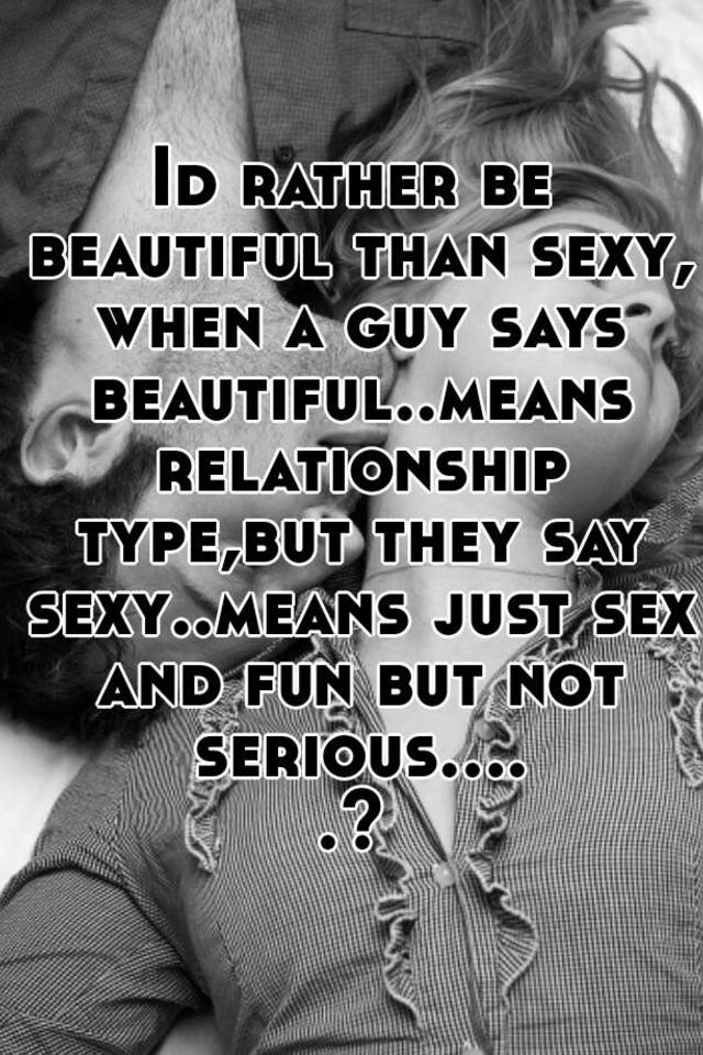 Say Sex Beaytuiful