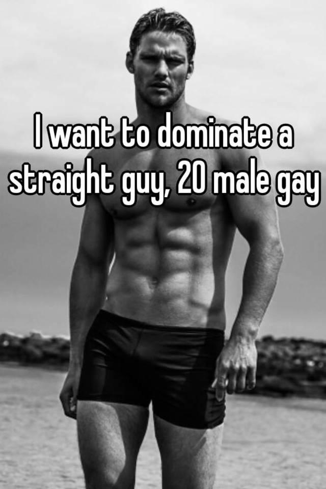 Gay guys dominate straight guys
