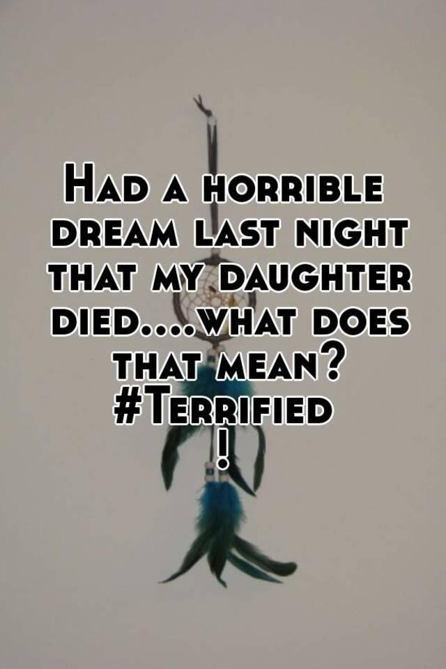 horrible dream i had last night of ghost