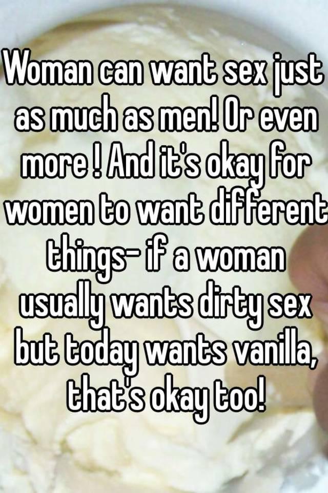 Women want sex just as much as men