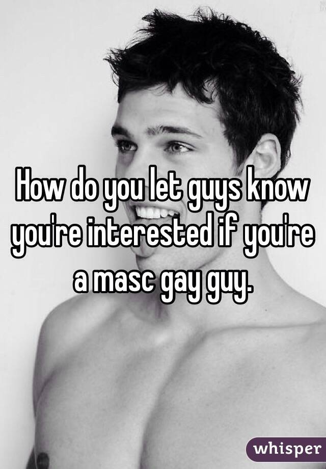 How to tell a guy is interested