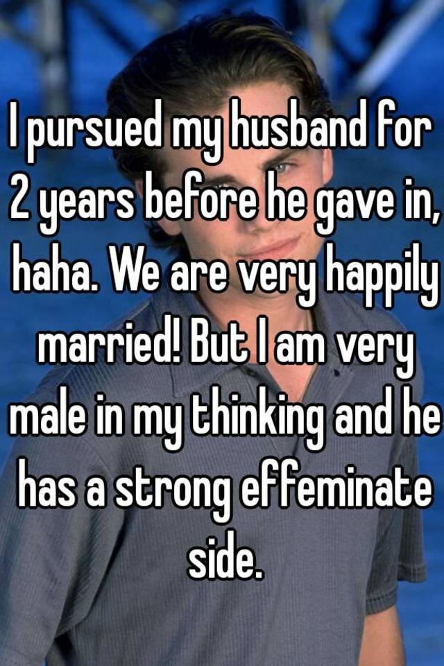 my husband is effeminate