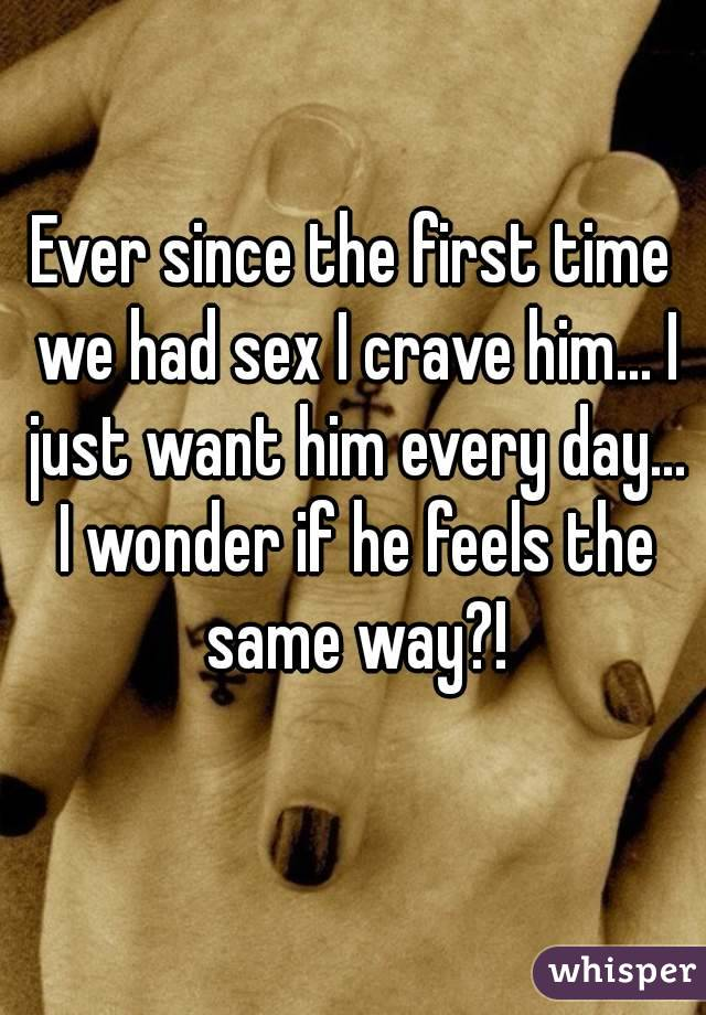 The First Time We Had Sex