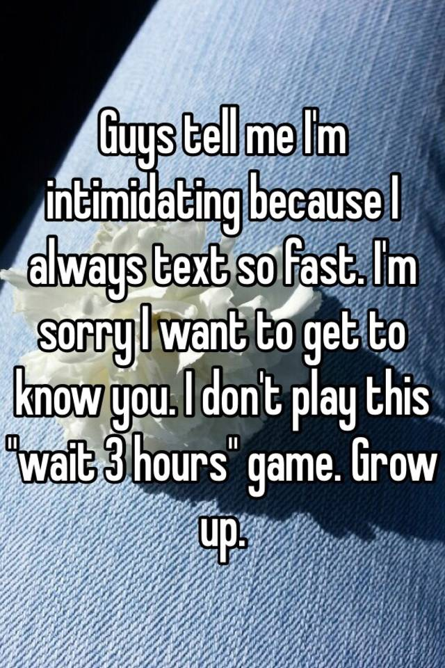 Why do guys wait 3 days to text  When a Guy Doesn't Text