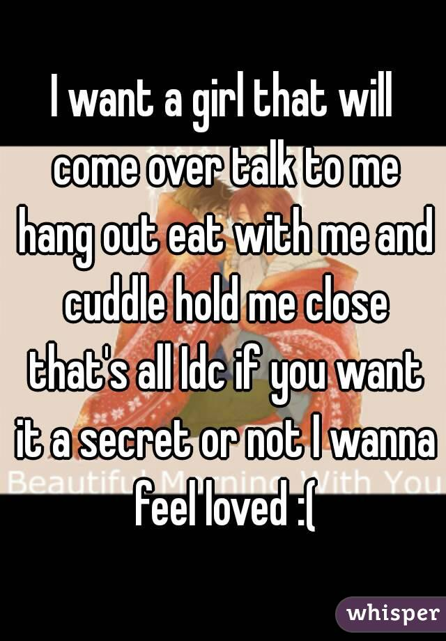 I Want A Girl To Talk To