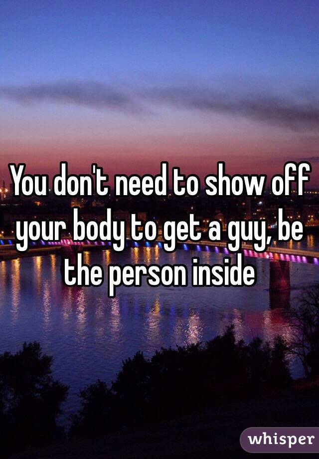 show off your body