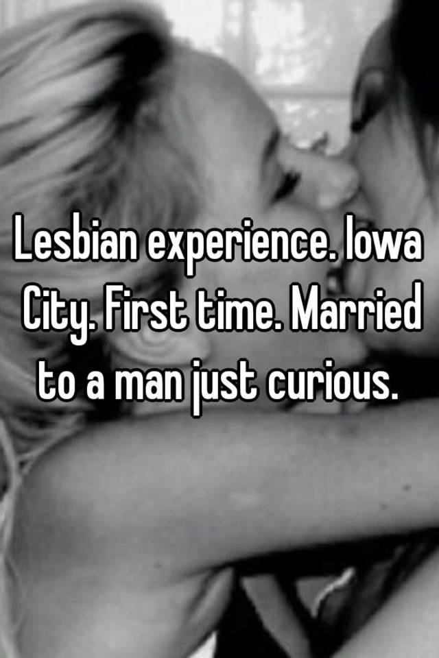 First time lesbian experiences