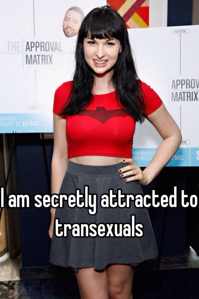 Why am i attracted to transexuals