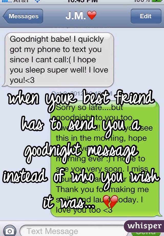 Goodnight texts to your best friend