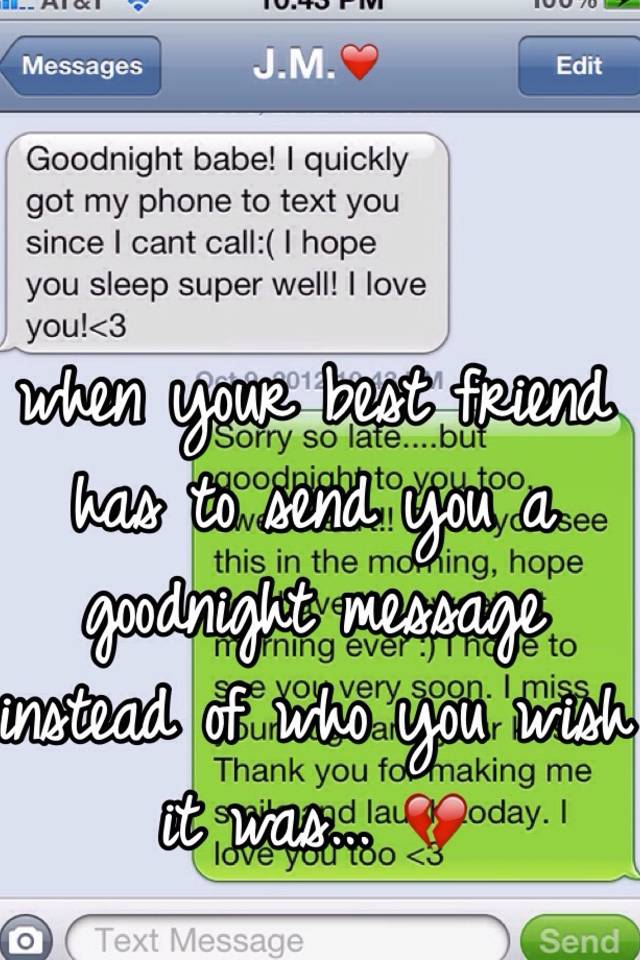 a long message to send to your best friend
