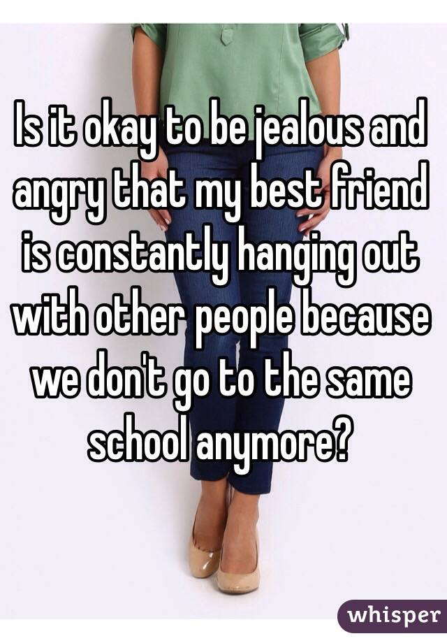 being jealous of friends