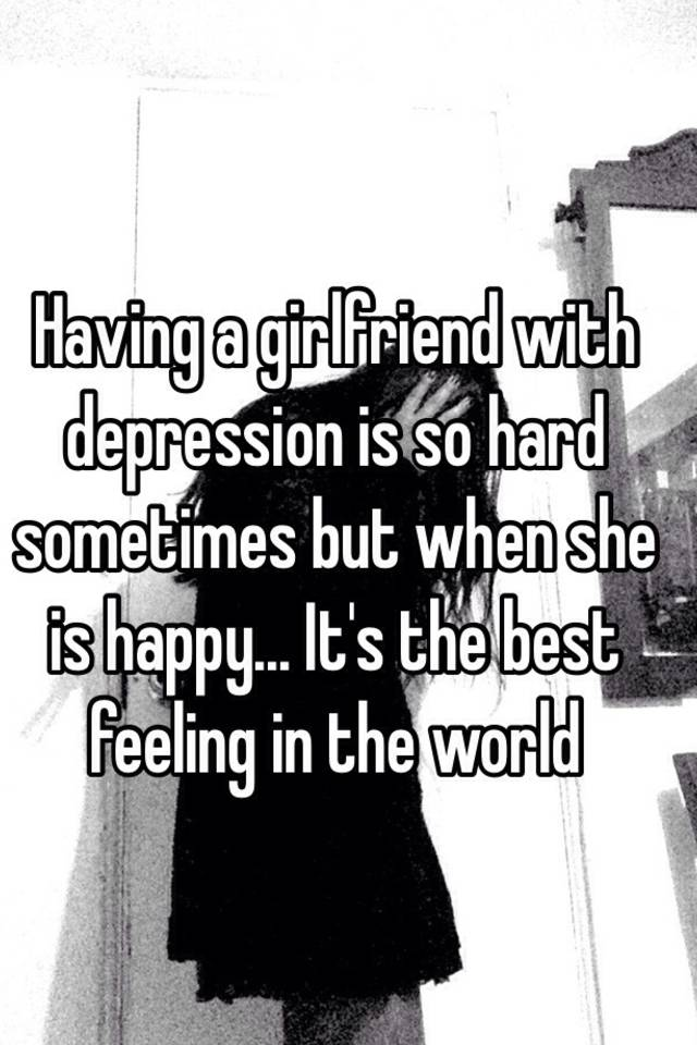Dealing With A Girlfriend With Depression