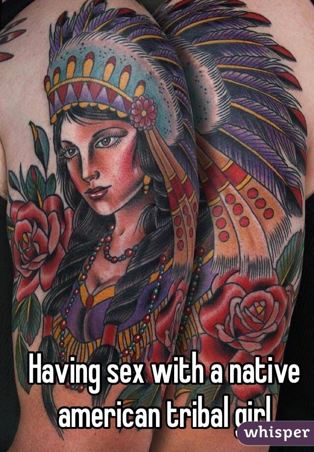 Famous porn native american woman having sex pics