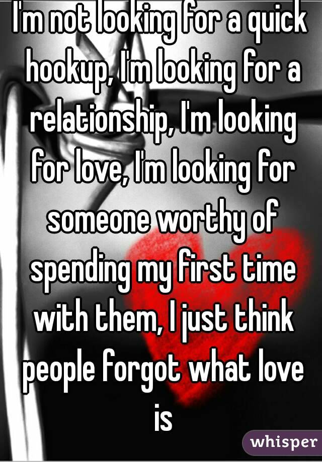Not looking for just a hookup