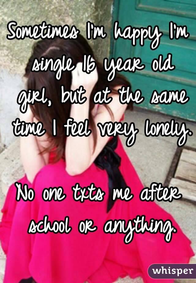 i m single and very happy