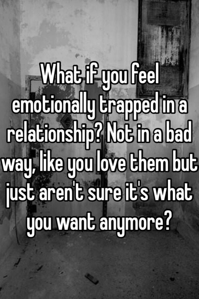 Trapped in a bad relationship