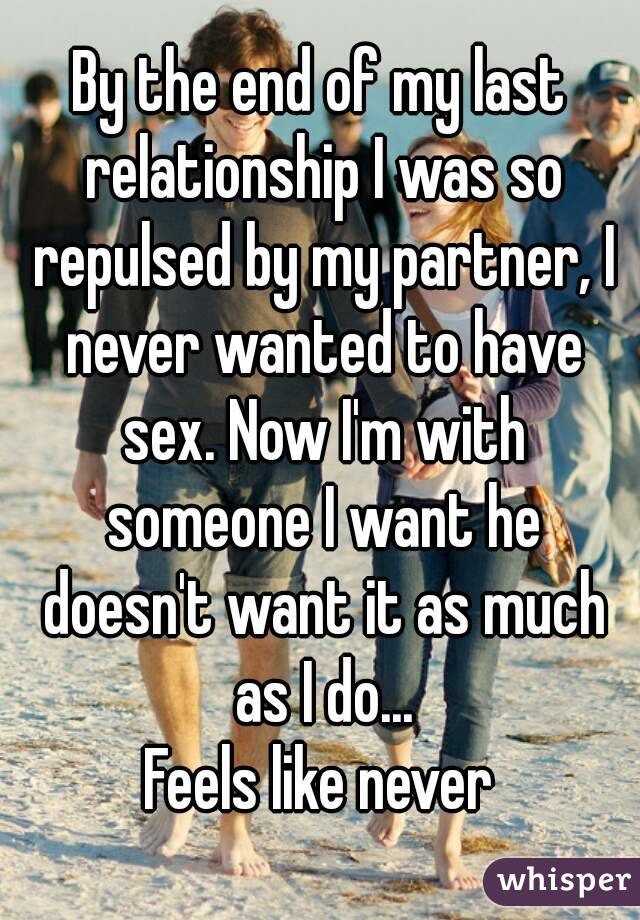 Never end a relationship with sex
