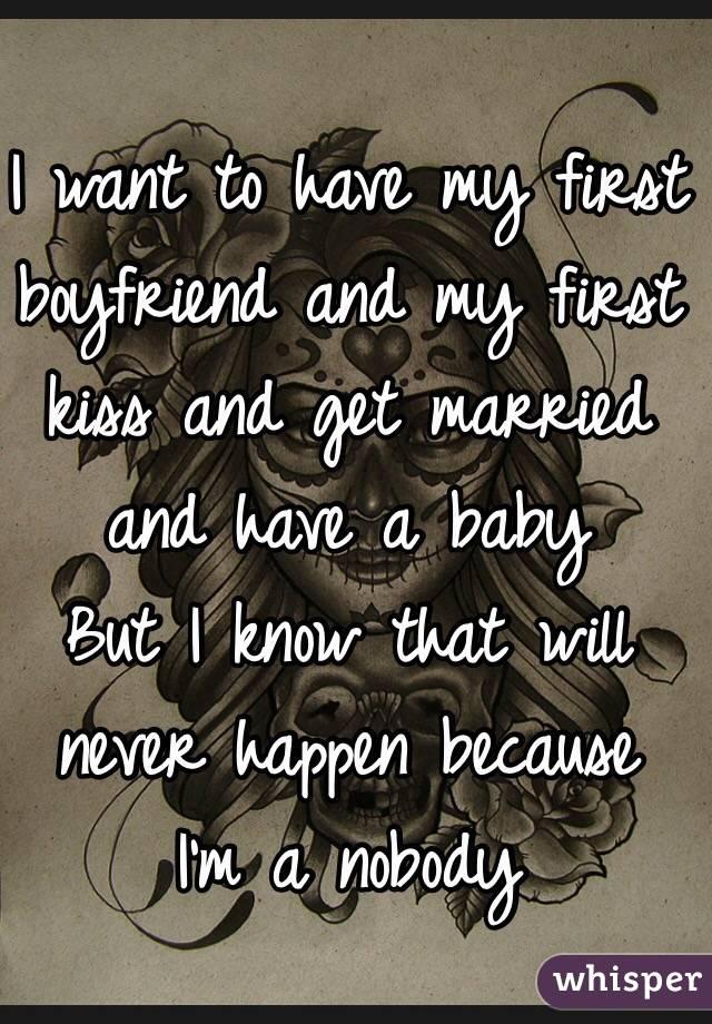 when will i get my first boyfriend