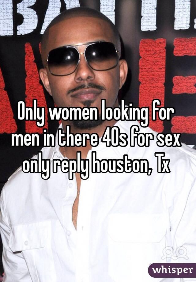 Women looking for sex in houston