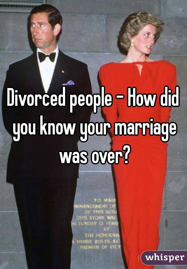how do you know when your marriage is really over