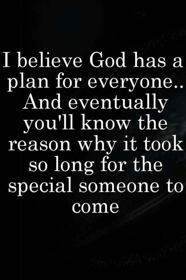 god has someone special for you