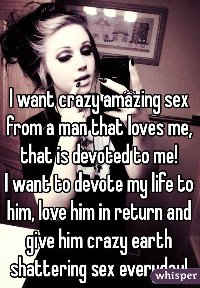 Very good I want crazy sex are