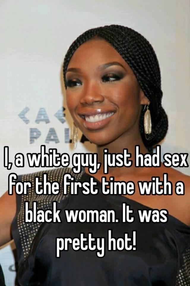 Black womans 1st white sex