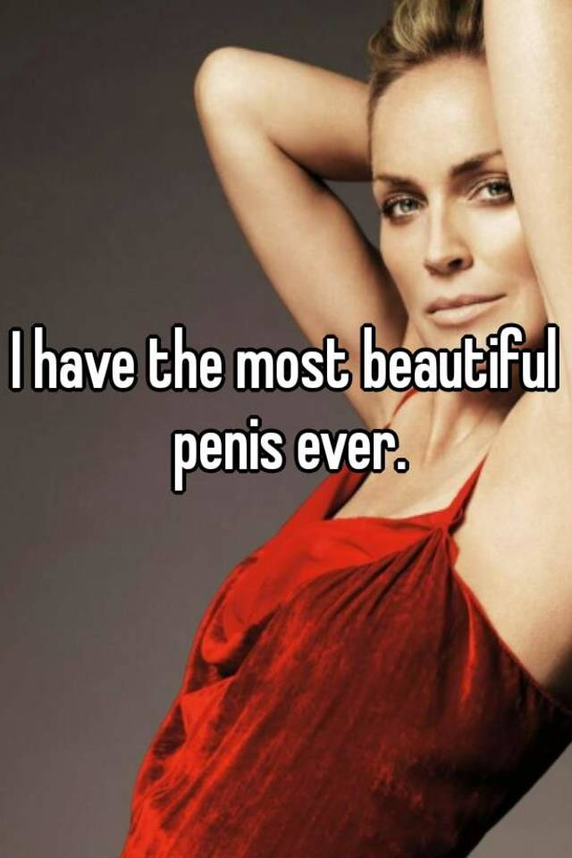 most beautiful penis in the world