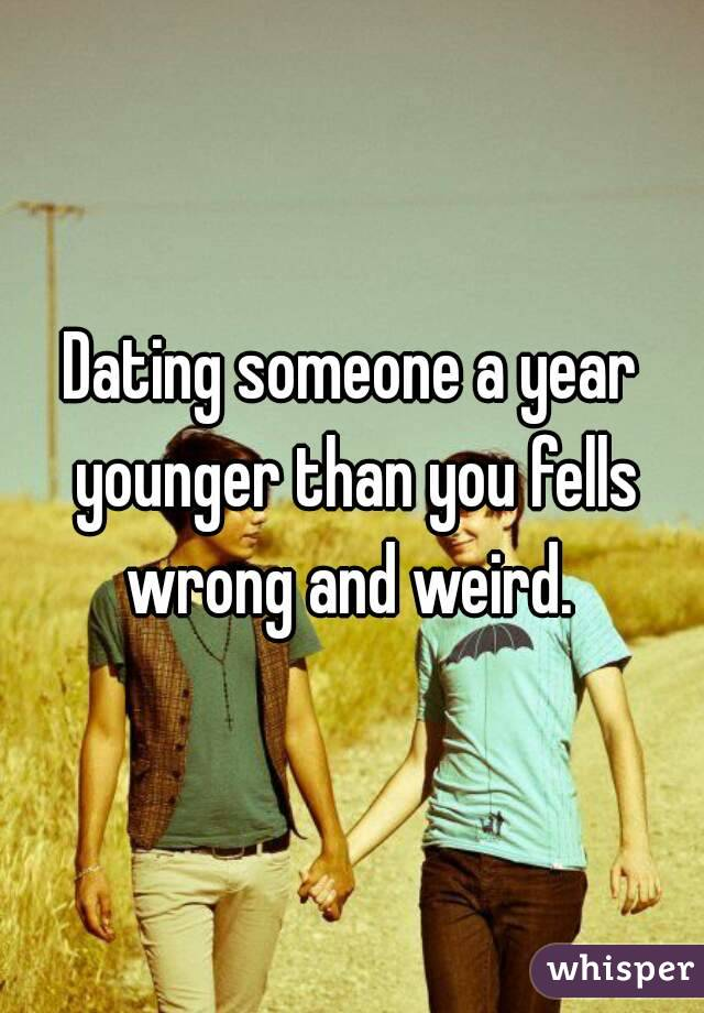 Dating Someone 3 Years Younger Than You