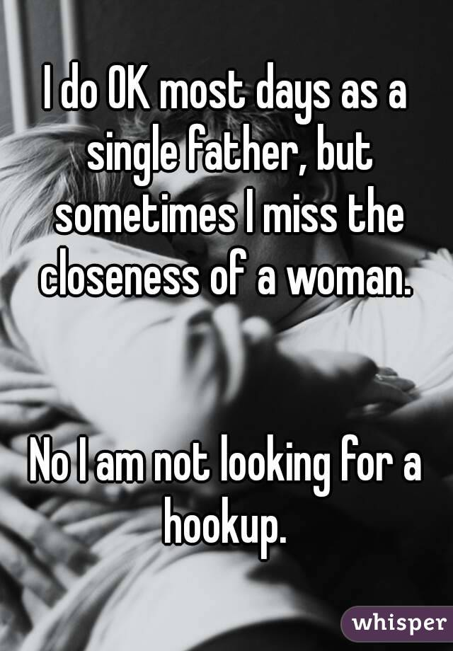 Of A Single Dad Pros Hookup