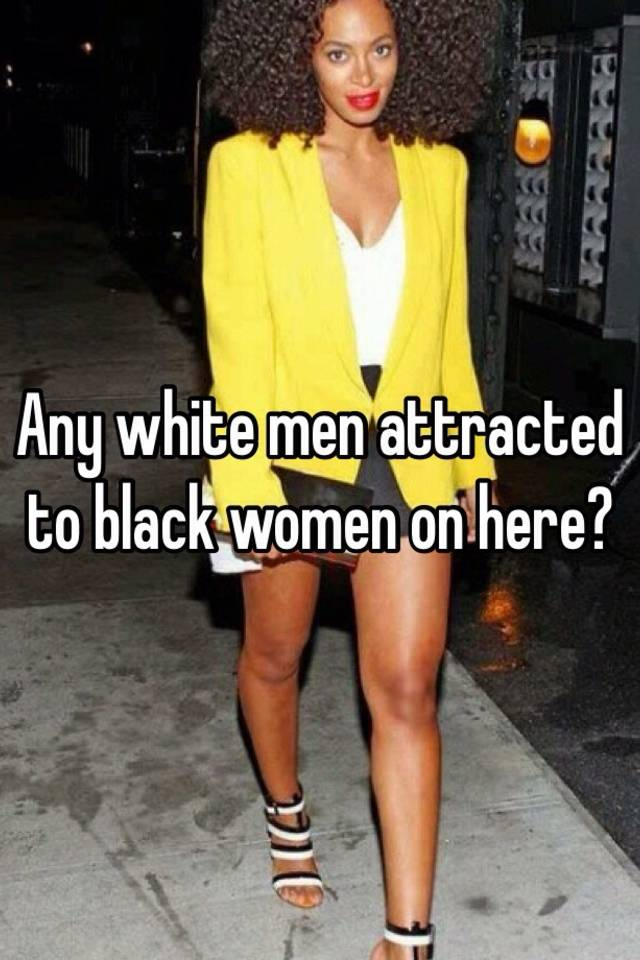 White males attracted to black females