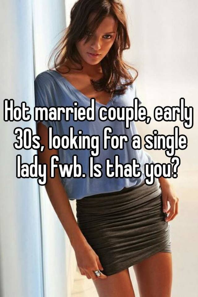 Single girls looking for couples