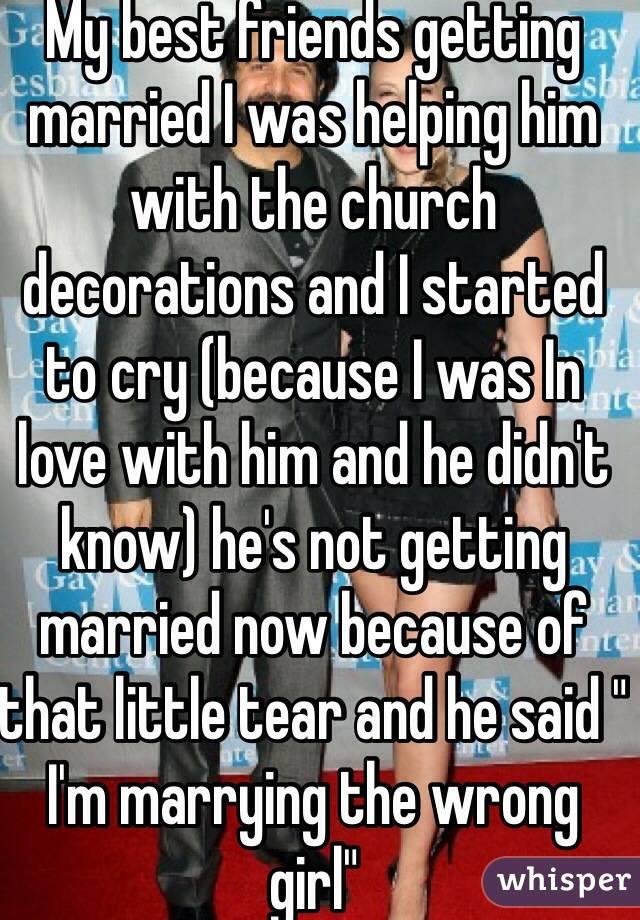 wrong girl? the he marrying Is