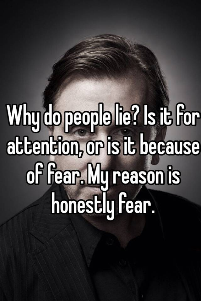 why do people lie for attention