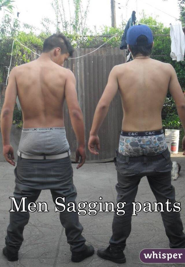 Guys Sagging Low Butt Naked Teens