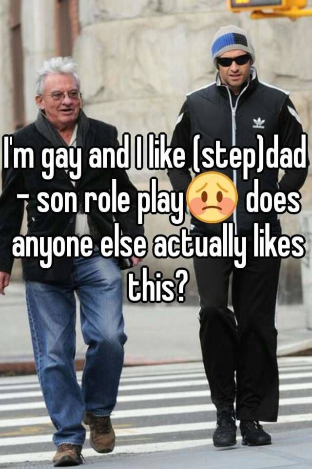 Gay roleplay dad son
