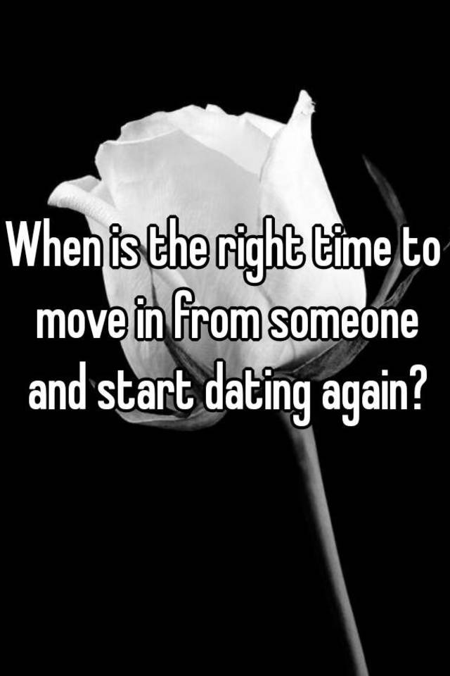 When is it right to start dating again